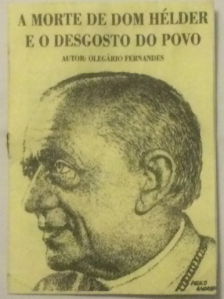 "A work of ""literatura de cordel"" (popular folk poetry booklet) about Dom Helder Câmara, one of those honored in the 78th Amnesty Caravan (Recife, March 10, 2014)"
